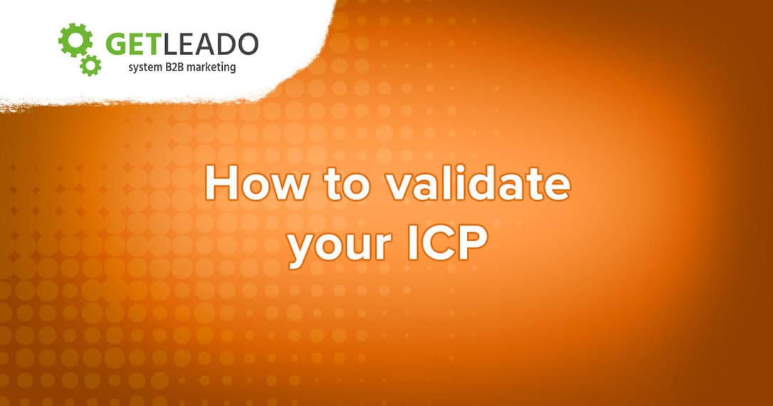 How to validate ideal customer profile