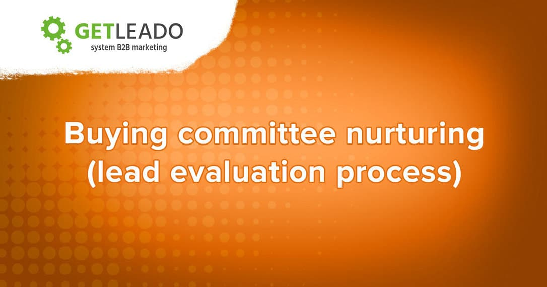 Buying committee nurturing